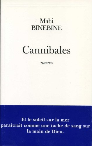 9782213604442: Cannibales (French Edition)