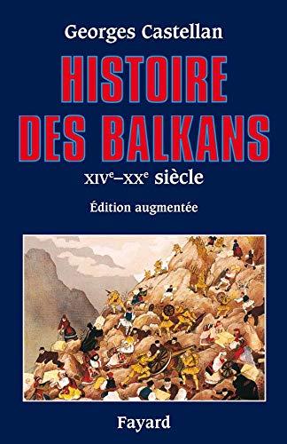 9782213605265: Histoire des Balkans: XIVe - XXe siècle