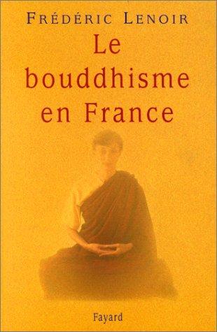 9782213605289: Le Bouddhisme en France