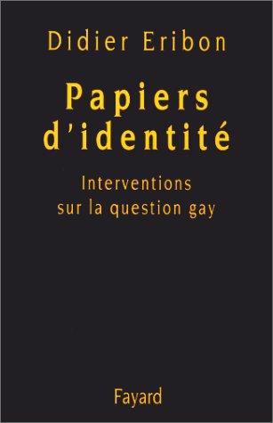 9782213605760: Papiers d'identité : Interventions sur la question gay