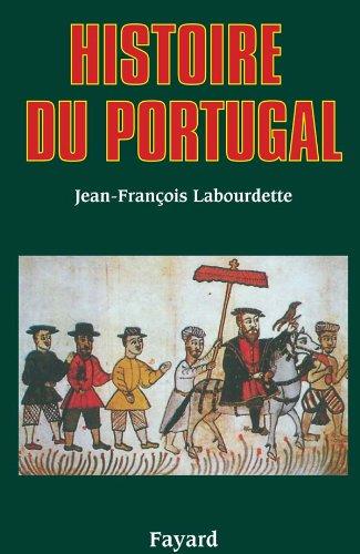 Histoire du Portugal: Jean-François Labourdette