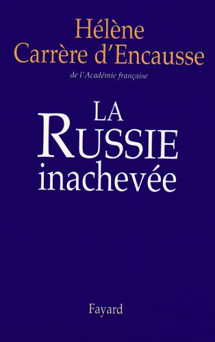 9782213605975: La Russie inachevée (French Edition)