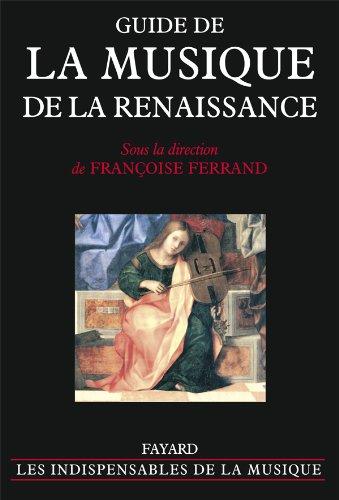 9782213606385: guide de la musique de la Renaissance