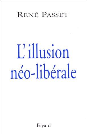 9782213606682: L'illusion néo-libérale