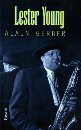 9782213607276: Lester Young (French Edition)