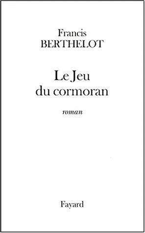 9782213607382: Le Jeu du cormoran