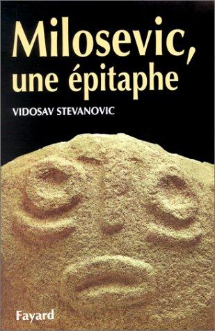 9782213607474: Milosevic, une épitaphe