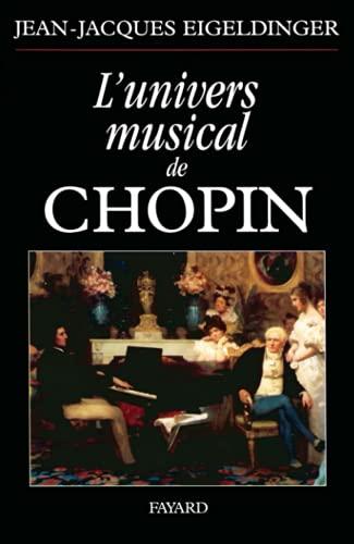 9782213607511: L'univers musical de Chopin
