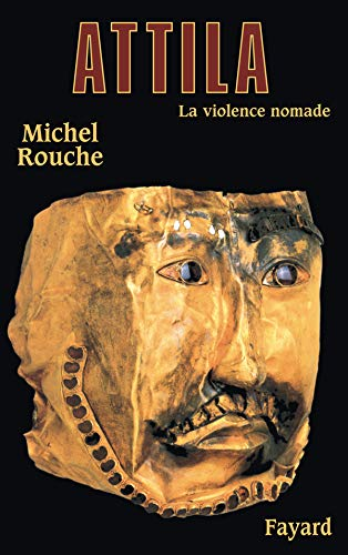 9782213607771: Attila : La violence nomade