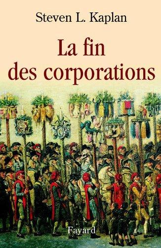 9782213608297: La fin des corporations