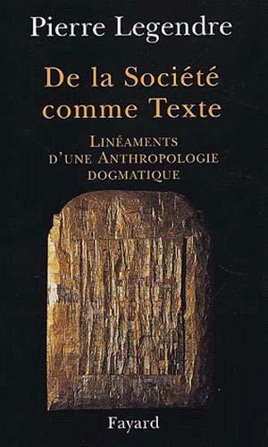 De la société comme texte (9782213608723) by Pierre Legendre