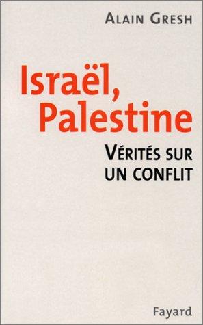 9782213609379: Israël, Palestine : Vérités sur un conflit