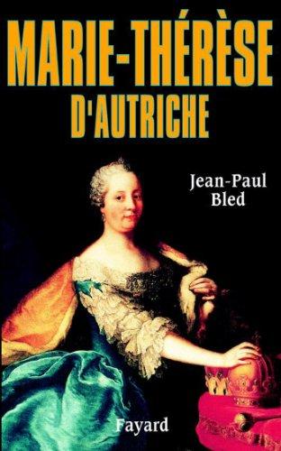 9782213609973: Marie-Thérèse d'Autriche