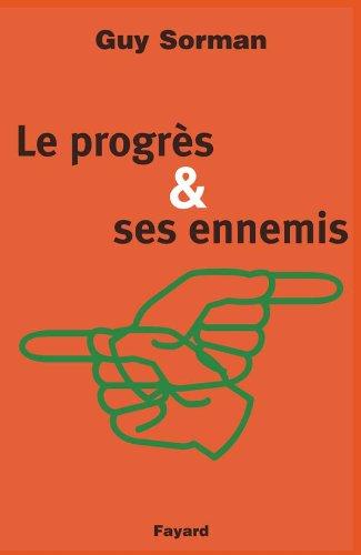 9782213610078: Le progrès et ses ennemis