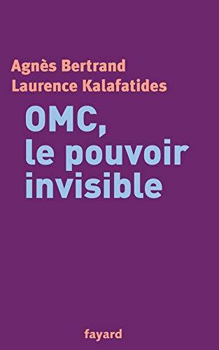 9782213611280: OMC, le pouvoir invisible