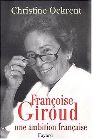 9782213611792: Françoise Giroud. : Une ambition française