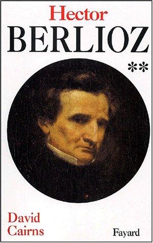 Berlioz, tome 2 (2213612501) by David Cairns; Dennis Collins