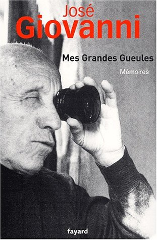 9782213612621: Mes grandes gueules. Mémoires (Litt.Gene.)