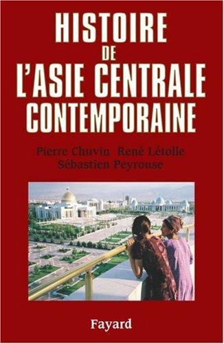 9782213613666: Histoire de l'Asie centrale contemporaine