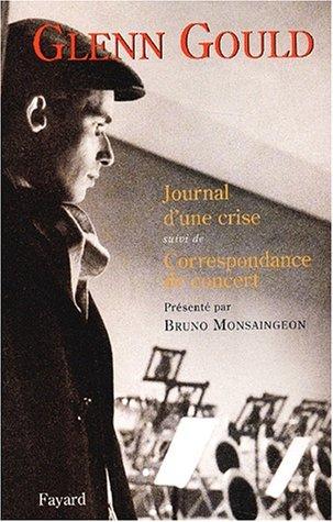 9782213613741: Journal d'une crise suivi de Correspondance de concert