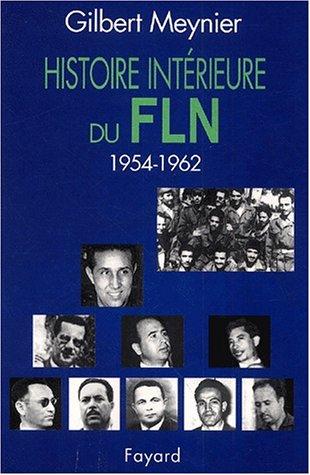 9782213613772: Histoire intérieure du FLN