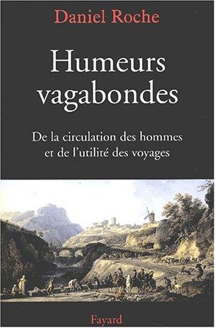 Humeurs vagabondes (2213613966) by Roche, Daniel