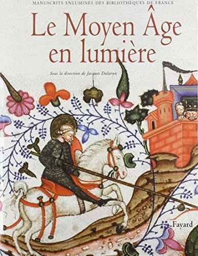 Le Moyen Age en lumière: Manuscrits enluminés: Dalarun, Jacques