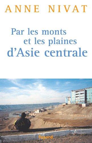9782213614021: Par les monts et les plaines d'Asie centrale