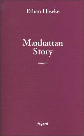 9782213614953: Manhattan Story