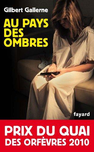 9782213615806: Au pays des ombres: Prix du quai des orfèvres 2010