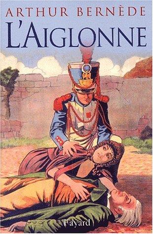 9782213615844: L'Aiglonne