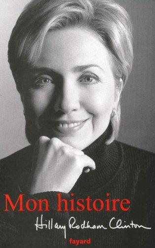 Mon histoire: Hillary Clinton