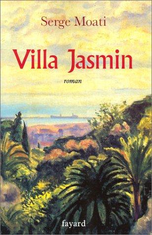 Villa Jasmin: Serge Moati