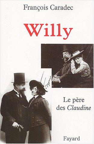 9782213616117: Willy, le père des Claudine