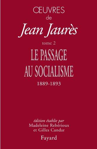9782213616230: Oeuvres tome 2: Le passage au socialisme, 1889-1893