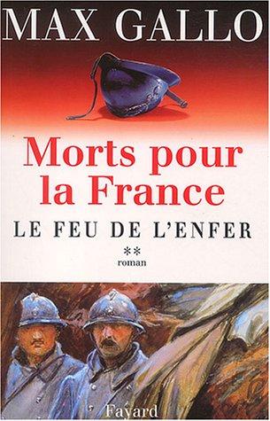 9782213616858: Morts pour la France, tome 2 : Le Feu de l'enfer