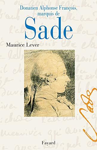 9782213616889: donatien alphonse francois marquis de sade