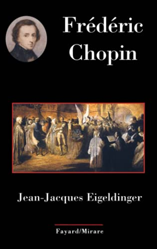 9782213617312: Frédéric Chopin (French Edition)