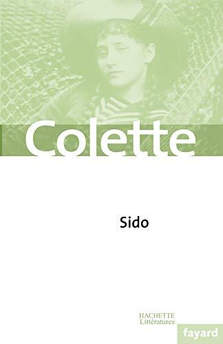 9782213617701: Sido (French Edition)