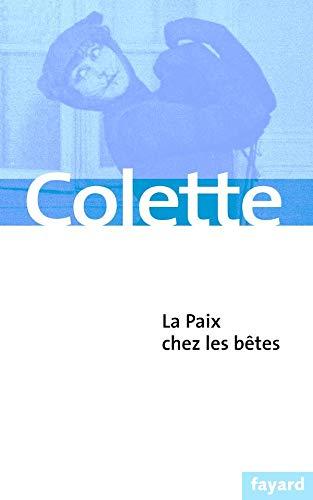 La Paix chez les bêtes: Colette