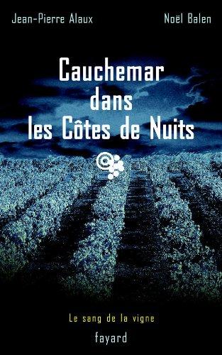 9782213618616: Cauchemar dans les Côtes de Nuits