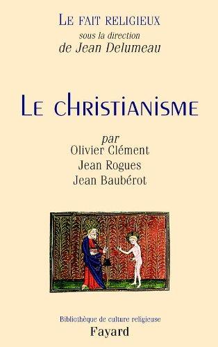 9782213619118: Le fait religieux : Tome 1, Le christianisme (French edition)