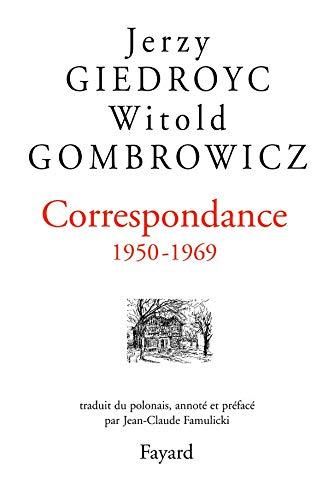 Correspondance 1950-1969: Jerzy Giedroyc; Witold