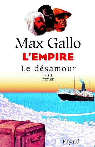 9782213619583: L'empire, Tome 3 : Le Désamour