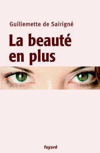 9782213619934: La beauté en plus (French Edition)