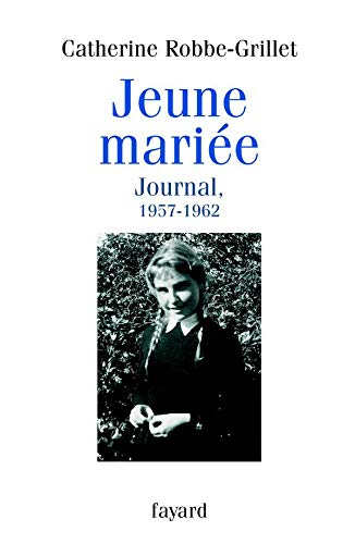 9782213620145: Jeune mariée : Journal, 1957-1962