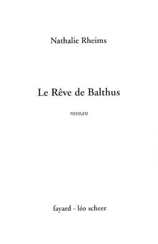 9782213620664: Le Rêve de Balthus (Littérature Française (33)) (French Edition)