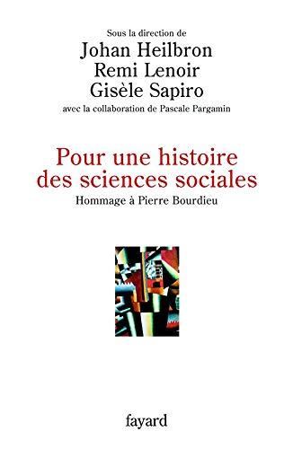 9782213621067: Pour une histoire des sciences sociales (French Edition)