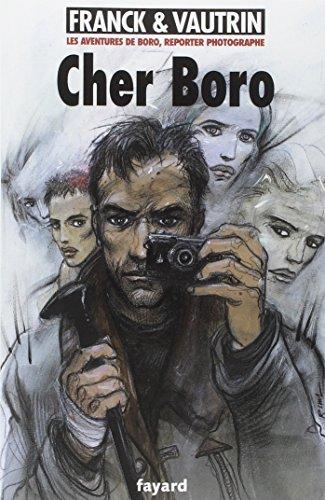 9782213622125: Les Aventures de Boro, Reporter Photographe, Tome 6 : Cher Boro