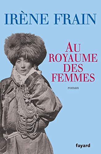 Au Royaume des Femmes: Roman (French Edition): Irene Frain